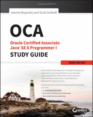 Książka OCA: Oracle Certified Associate Java SE 8 Programmer I Study Guide: Exam 1Z0-808