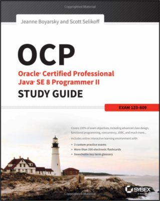 Książka OCP: Oracle Certified Professional Java SE 8 Programmer II Study Guide: Exam 1Z0-809